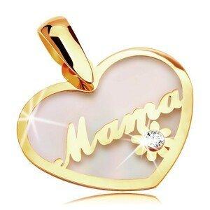 Přívěsek ze žlutého 14K zlata - perleťové srdce s nápisem Mama a kvítkem